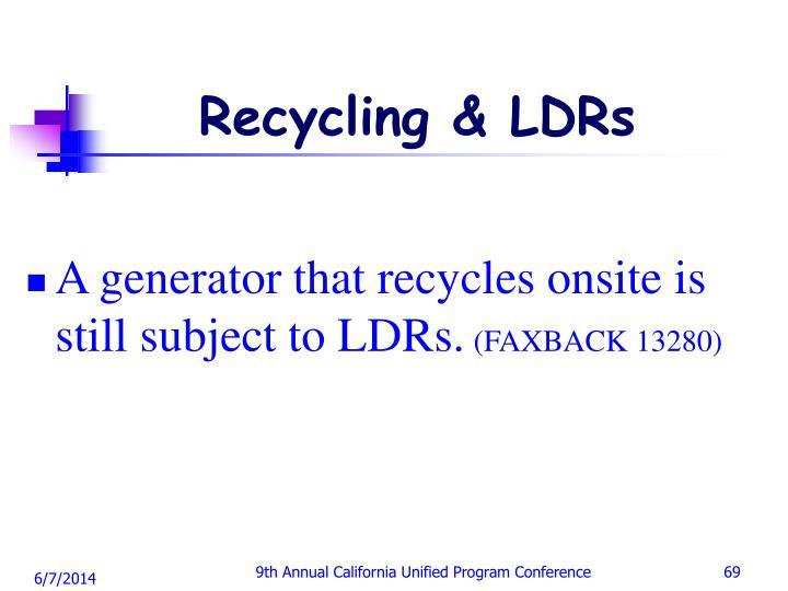 Recycling & LDRs