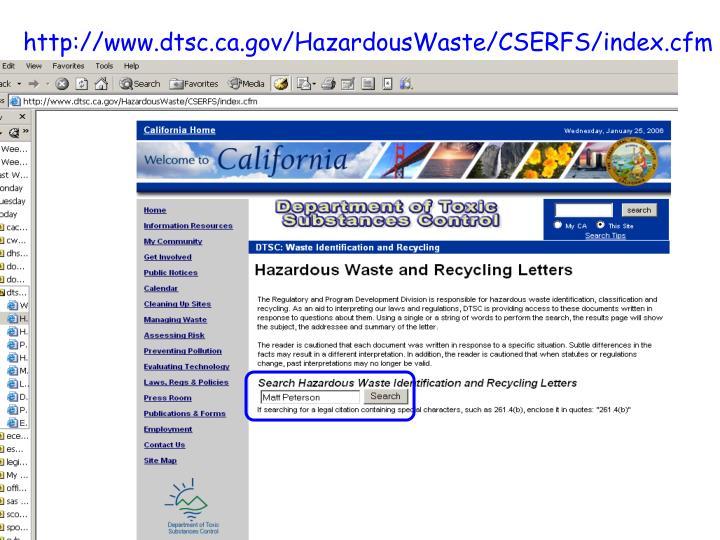 http://www.dtsc.ca.gov/HazardousWaste/CSERFS/index.cfm