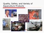 quality safety and variety of aquaculture products