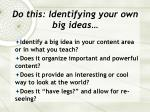 do this identifying your own big ideas