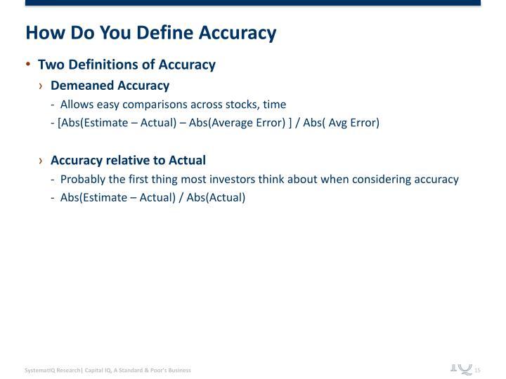 How Do You Define Accuracy