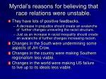 myrdal s reasons for believing that race relations were unstable