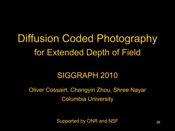 Diffusion Coded Photography