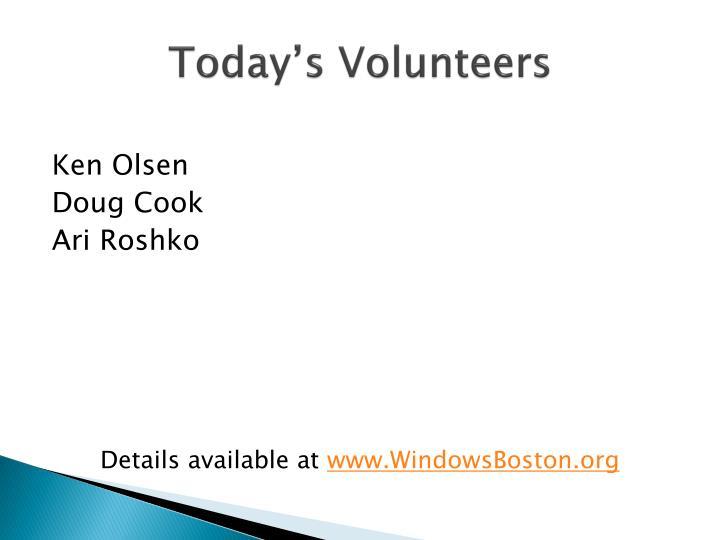 Today's Volunteers