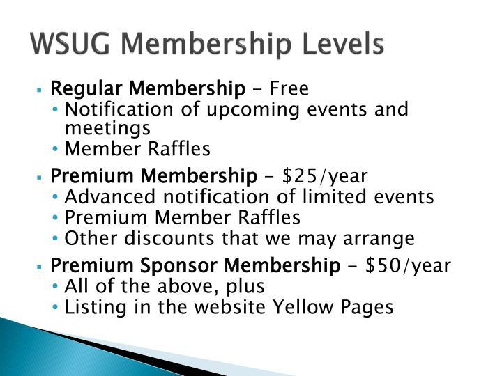 Wsug membership levels