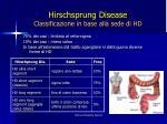 hirschsprung disease classificazione in base alla sede di hd