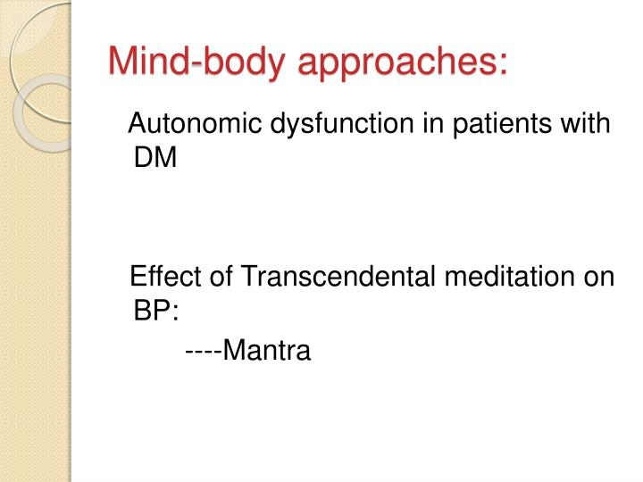 Mind-body approaches:
