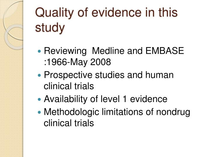 Quality of evidence in this study
