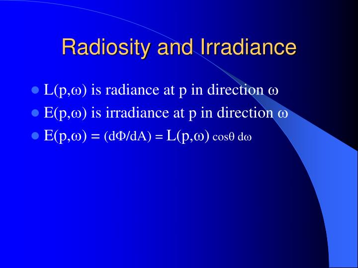 Radiosity and Irradiance