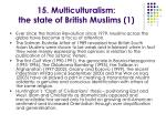 15 multiculturalism the state of british muslims 1