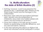 16 multiculturalism the state of british muslims 2