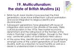 19 multiculturalism the state of british muslims 6