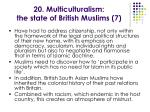 20 multiculturalism the state of british muslims 7