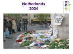 netherlands 2004