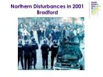 northern disturbances in 2001 bradford