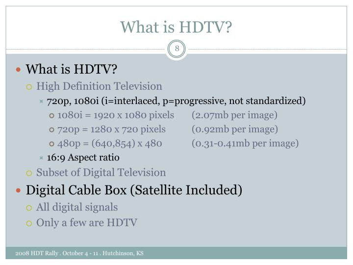 What is HDTV?