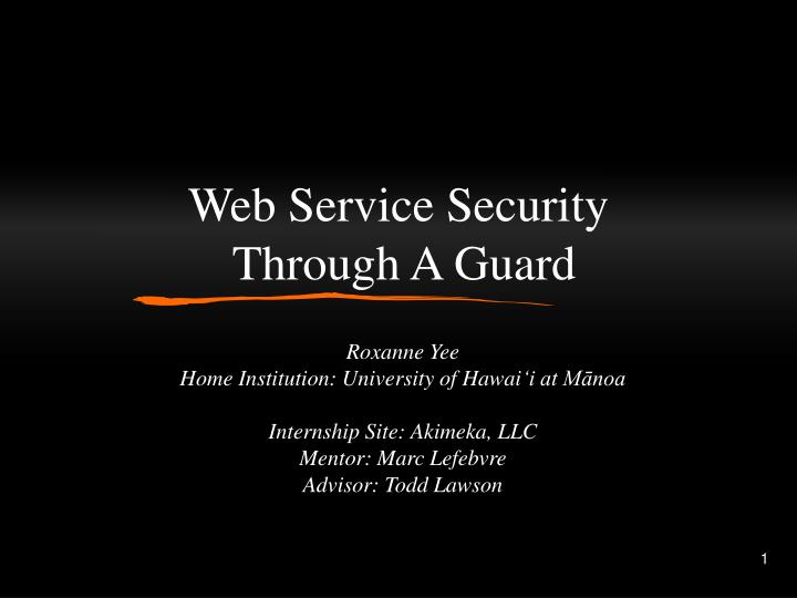 web service security through a guard n.