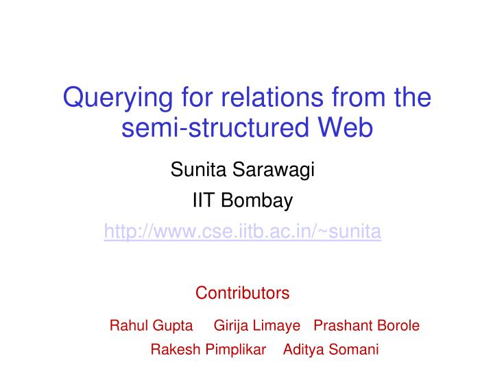 querying for relations from the semi structured web n.