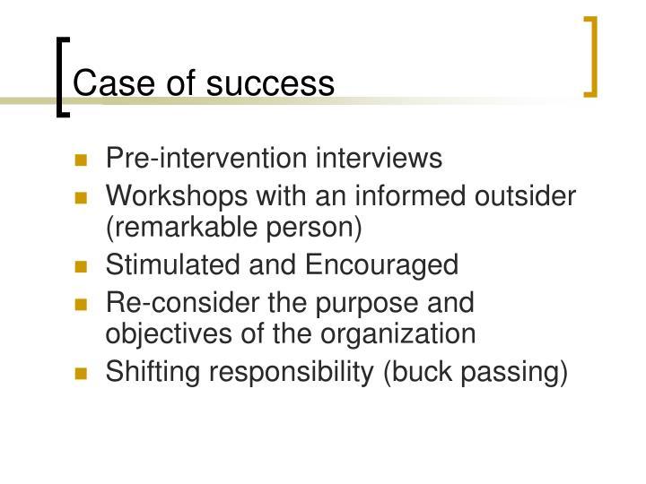Case of success