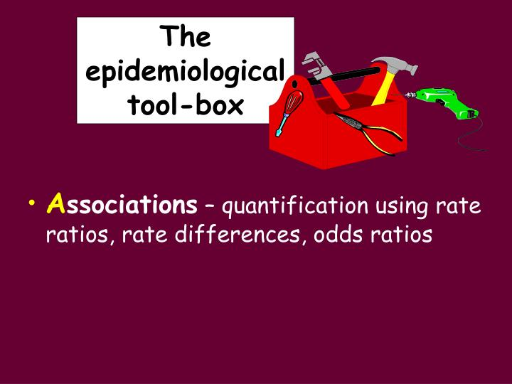 the epidemiological tool box n.