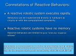 connotations of reactive behaviors