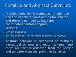 primitive and abstract behaviors