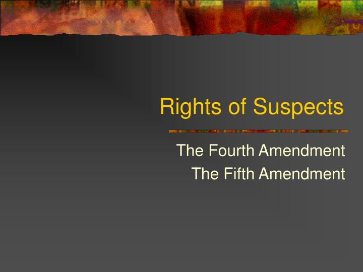 rights of suspects n.