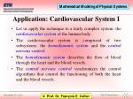 application cardiovascular system i