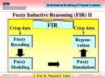 fuzzy inductive reasoning fir ii