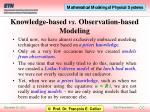 knowledge based vs observation based modeling