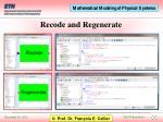 recode and regenerate