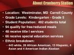 about cranberry station