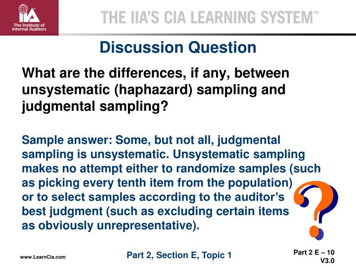 What are the differences, if any, between unsystematic (haphazard) sampling and judgmental sampling?