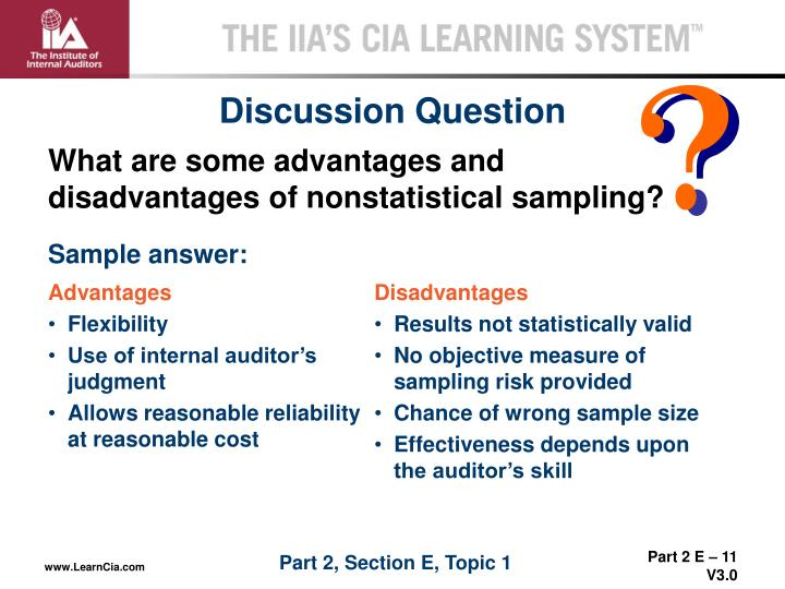 What are some advantages and disadvantages of nonstatistical sampling?