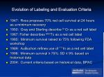 evolution of labeling and evaluation criteria