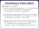 accessing a class object