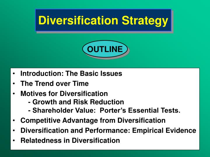 PPT – Diversification Strategy PowerPoint presentation | free to view - id: 3affMjM3N