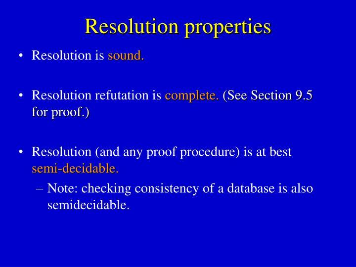 Resolution properties