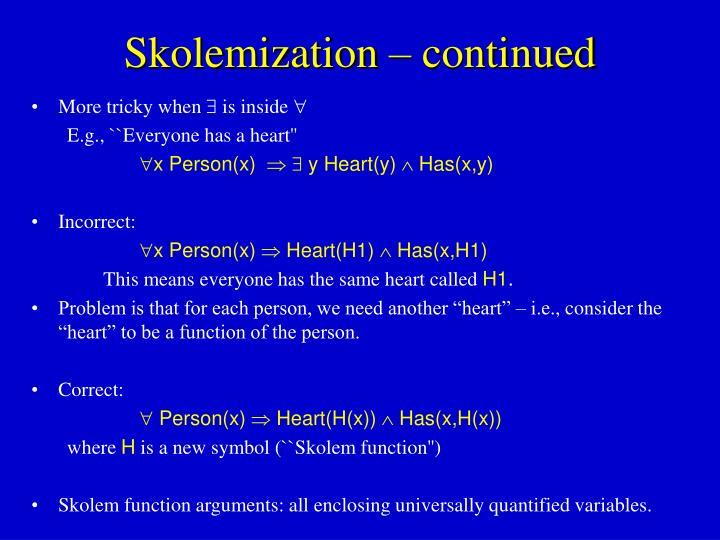 Skolemization – continued