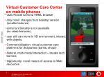 virtual customer care center on mobile phones