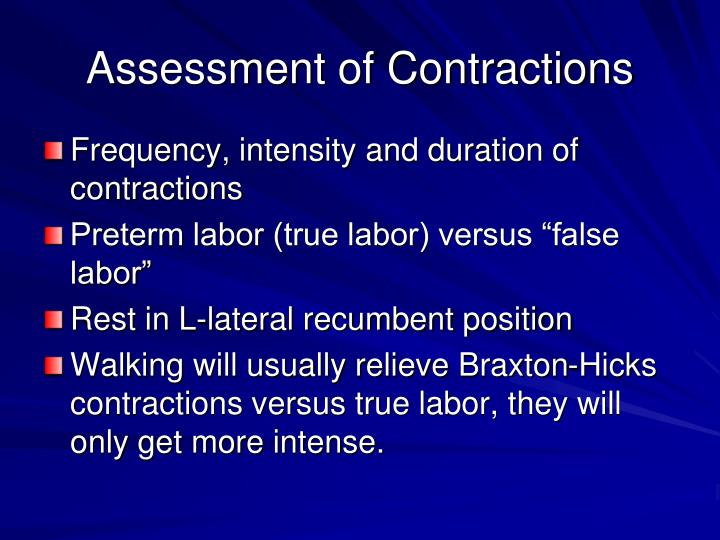 Assessment of Contractions