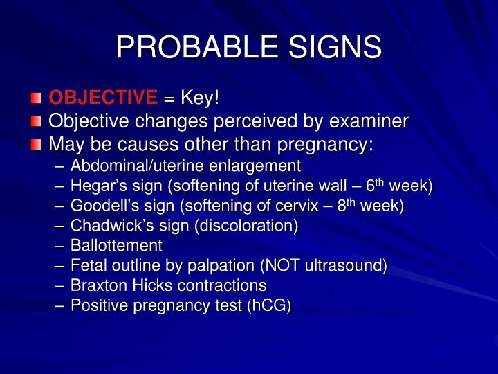 PROBABLE SIGNS