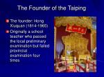 the founder of the taiping