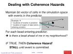 dealing with coherence hazards