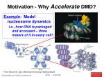 motivation why accelerate dmd