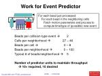 work for event predictor