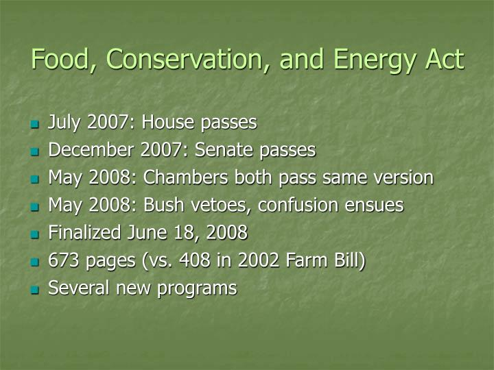 Food conservation and energy act