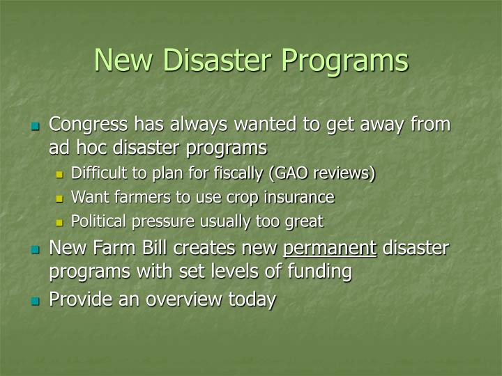 New Disaster Programs