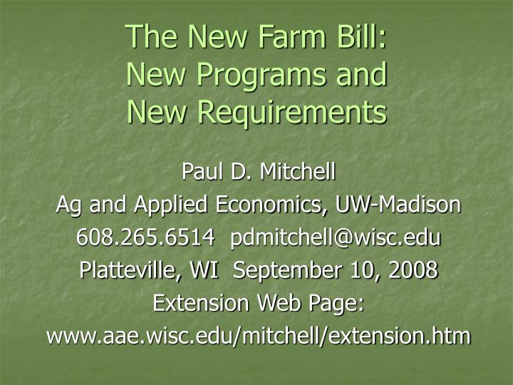 The new farm bill new programs and new requirements