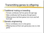 transmitting genes to offspring